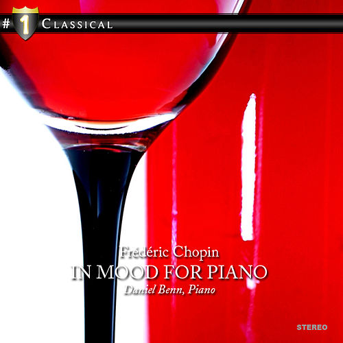 Chopin: In mood for Piano by Daniel Benn