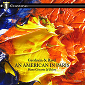 Gershwin & Ravel: An American in Paris / Piano Concerto &  Bolero by 21st Century Symphony Orchestra