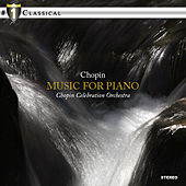 Chopin: Music for Piano by Various Artists