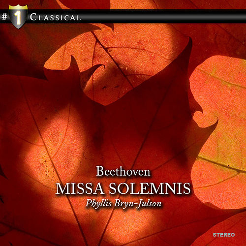 Beethoven: Missa Solemnis by Phyllis Bryn-Julson