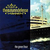 The Green Hour by The Autumn Defense