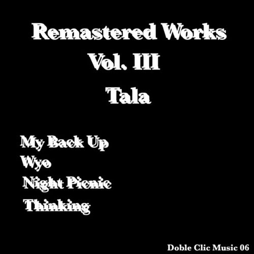 Remasterd Works Vol. III by Tala