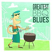 Greatest BBQ Blues by Various Artists