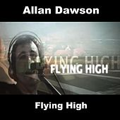 Flying High by Allan Dawson