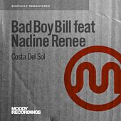 Costa Del Sol (feat. Nadine Renee) by Bad Boy Bill
