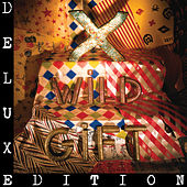 Wild Gift (Deluxe) by X