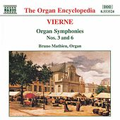 Organ Symphonies Nos. 3 and 6 by Louis Vierne