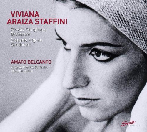 Amato Belcanto by Viviana Araiza Staffini