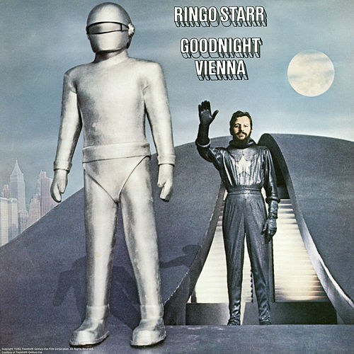 Goodnight Vienna by Ringo Starr