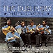 Wild Rover - The Best of the Dubliners by Dubliners