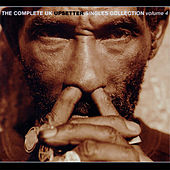 The Complete UK Upsetter Singles Collection - Volume 4 by Various Artists