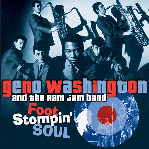 Foot Stompin' Soul - The Best of Geno 1966-1972 by Geno Washington