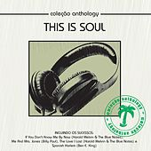 Coleção Anthology - This Is Soul by Various Artists