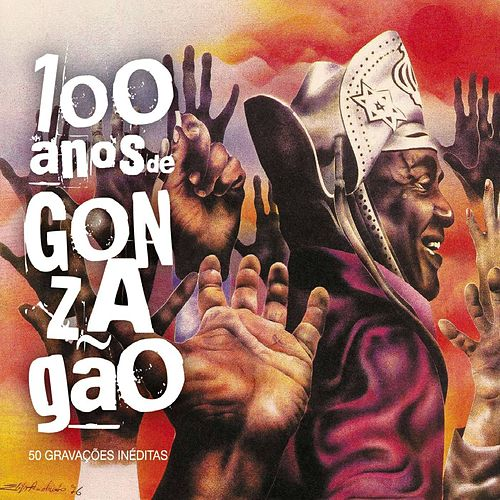 100 Anos de Gonzagão by Various Artists
