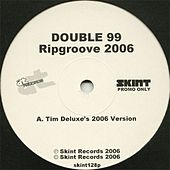 Rip Groove by Double 99