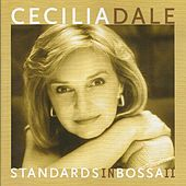 Standards in Bossa II by Cecilia Dale