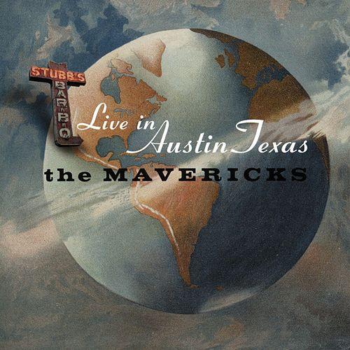 Live In Austin Texas by The Mavericks