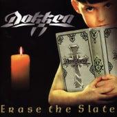 Erase the Slate by Dokken