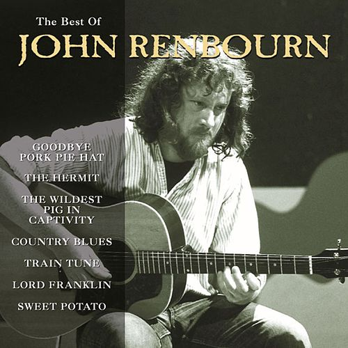 The Best of John Renbourn by Various Artists