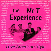 Love American Style by Mr. T Experience
