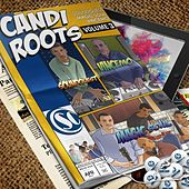 Candi Roots, Vol. 3 (Mixed By Soundquest, Vincemo & Magic Soul) by Various Artists