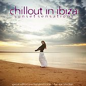 Chillout in Ibiza (Sunset Sensations) by Various Artists