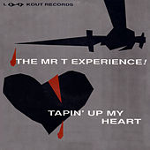 Tapin' Up My Heart by Mr. T Experience