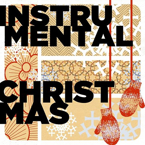 Instrumental Christmas by Various Artists