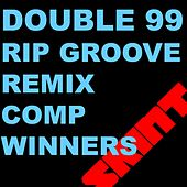 Ripgroove (Remix Comp Winners) by Double 99