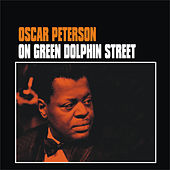 On Green Dolphin Street by Oscar Peterson