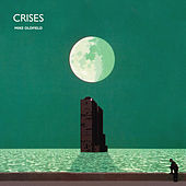 Crises by Mike Oldfield