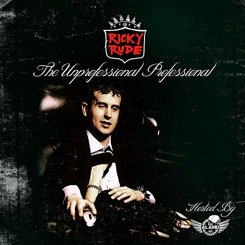 The Unprofessional Professional by Ricky Rudie