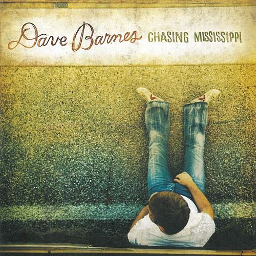 Chasing Mississippi by Dave Barnes