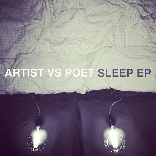 Sleep EP by Artist Vs Poet