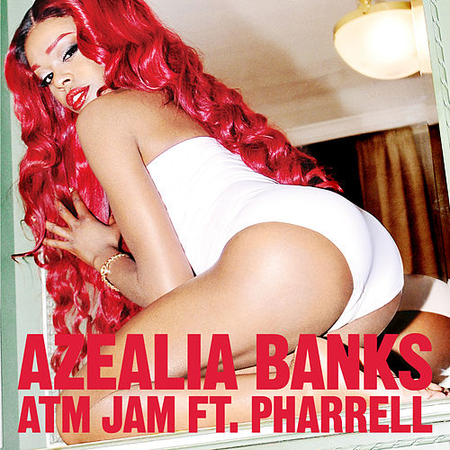 ATM Jam by Azealia Banks