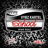 School - Single by VYBZ Kartel