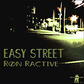 Easy Street by Ron Ractive