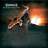 Sax, Blood & Rock 'n' Roll by Sorrowfield