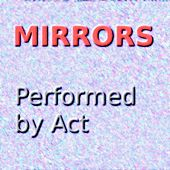 Mirrors by ACT