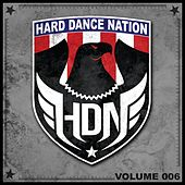 Hard Dance Nation, Vol. 6 by Various Artists