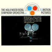 Music From Motion Pictures by Hollywood Bowl Symphony Orchestra