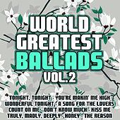 World Greatest Ballads Vol. 2 by The Lovers
