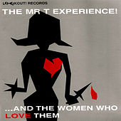 And the Women Who Love Them by Mr. T Experience