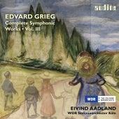 Grieg: Complete Symphonic Works, Vol. 3 (
