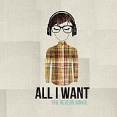 All I Want by The Reverb Junkie