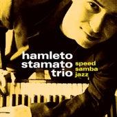 Speed Samba Jazz 1 by Hamleto Stamato Trio