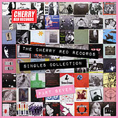The Cherry Red Records Singles Collection - Part 7 by Various Artists