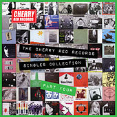The Cherry Red Records Singles Collection - Part 4 by Various Artists