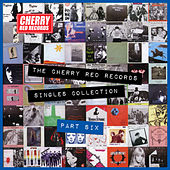 The Cherry Red Records Singles Collection - Part 6 by Various Artists