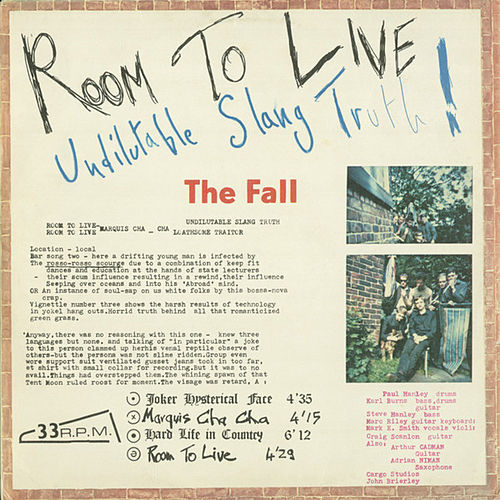 Room to Live: Undilutable Slang Truth! by The Fall